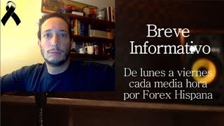 Breve Informativo - Noticias Forex del 11 de Septiembre 2018