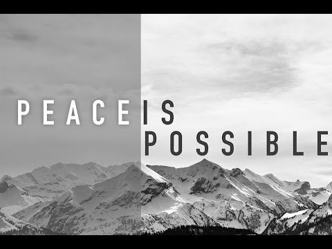 Church Online: November 5, 2017 - Peace Is Possible