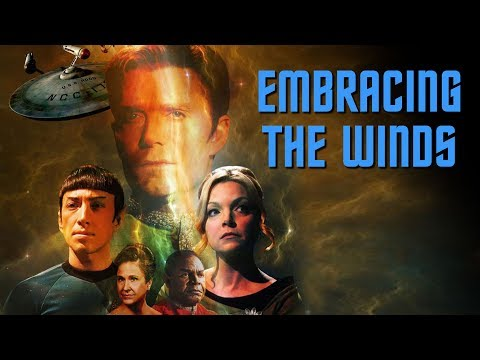"Star Trek Continues E07 ""Embracing the Winds"""