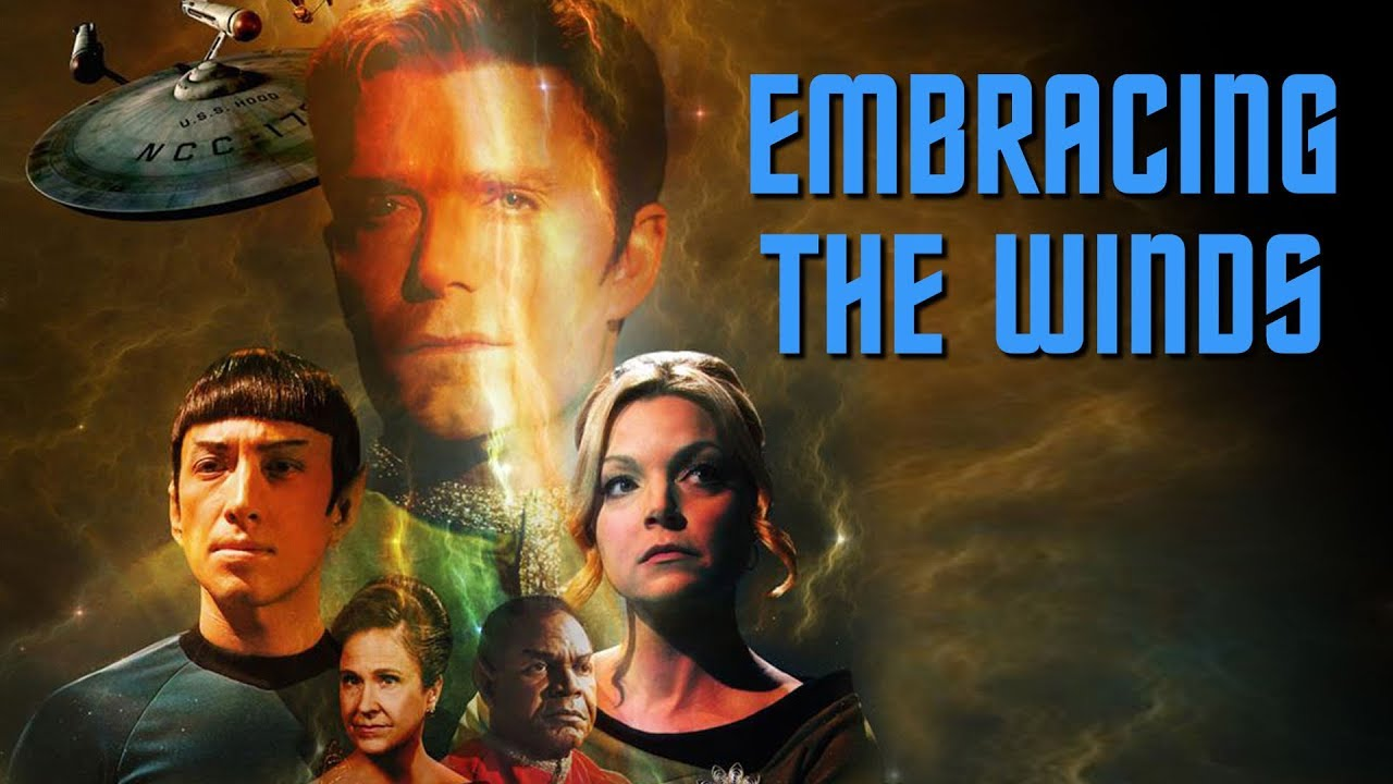 Image result for star trek continues embracing the winds