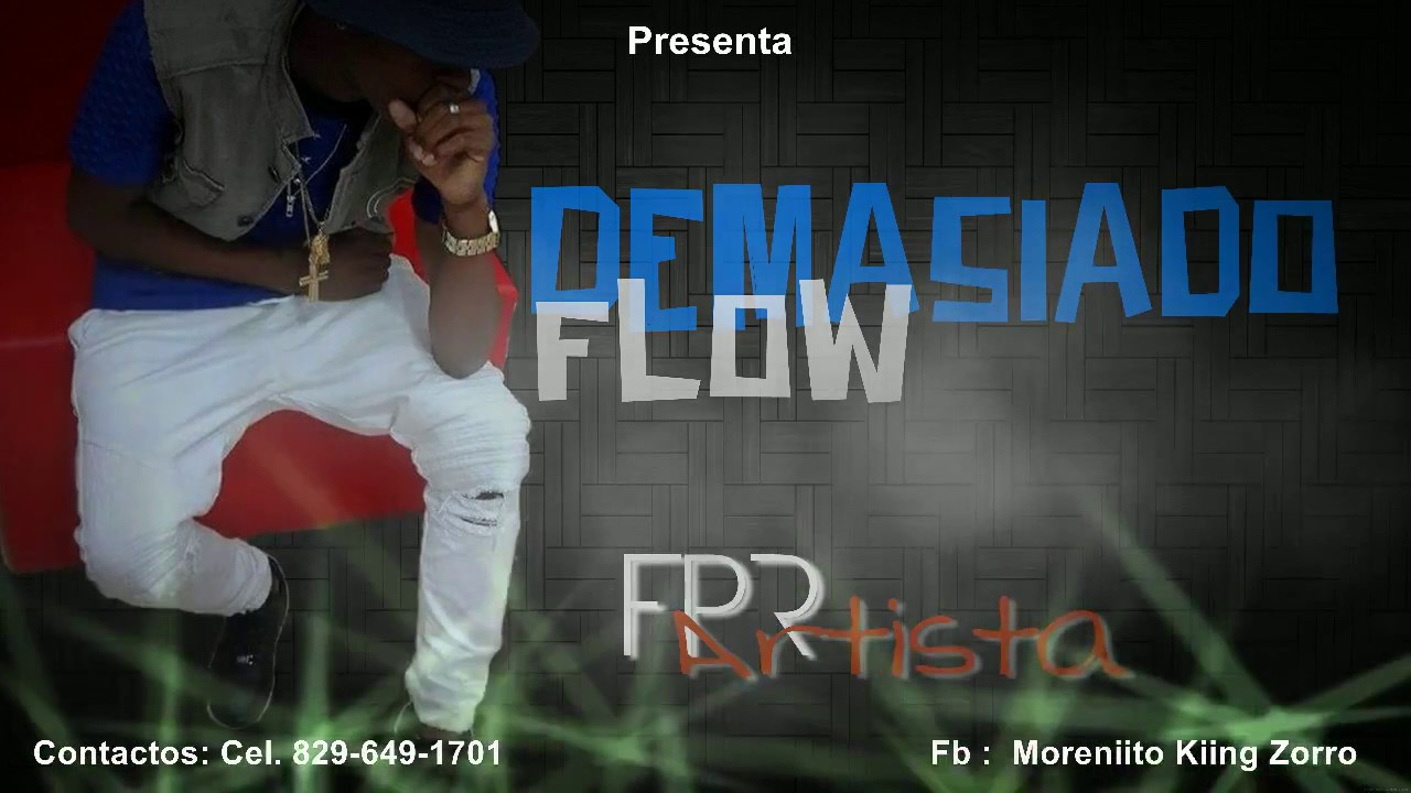 Demasiado flow fpr artista audio official youtube for What is fpr rating