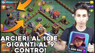 2950 COPPE, ARCIERI al 10 e GIGANTI AL 9 TROPPO FORTI. | Nuovo Villaggio | Clash of Clans ITA