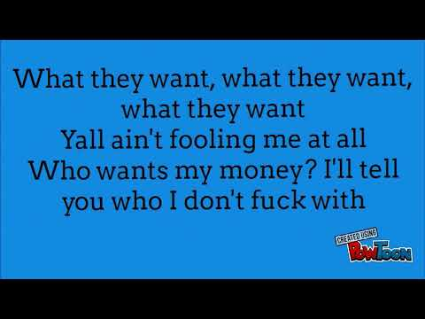 Russ- What They Want [Lyrics]