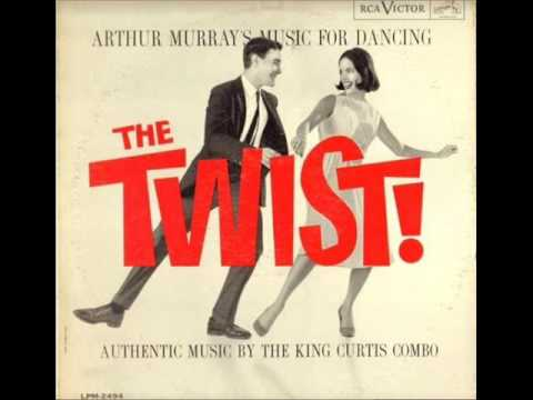 King Curtis Combo - Arthur Murray's Music For Dancing The Twist! (Disco completo 1961)