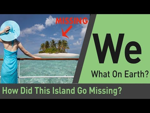 How Does An Entire Island Go Missing? | What on Earth?