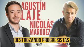 Agustín Laje y Nicolás Márquez DESTROZANDO progres | PARTE 1 |