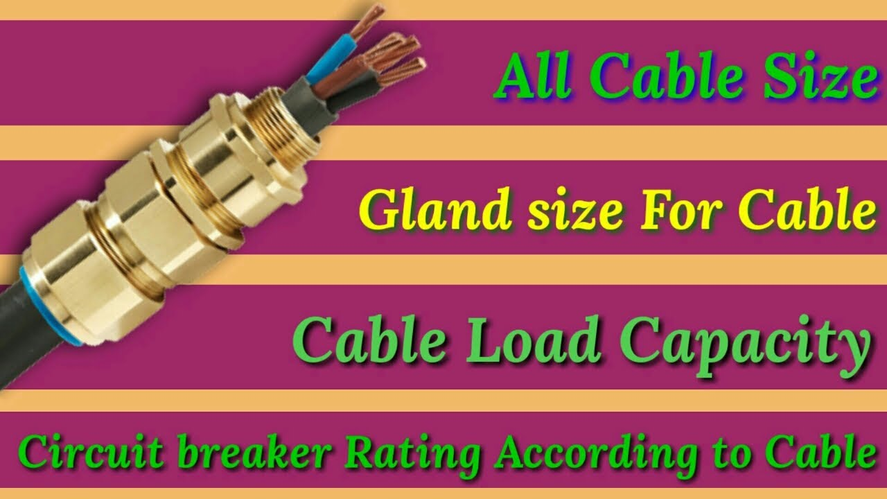 Selection of Right Cable , Gland and circuit breaker rating according to  motor Electrical Technician