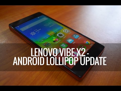 Lenovo Vibe X2 Android Lollipop Update