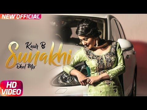 Sunakhi | Dhol Mix | Kaur B | Desi Crew | Latest Punjabi Song 2018 | Speed Records