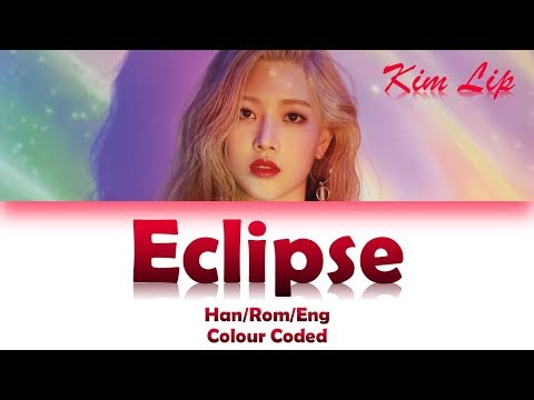 LOONA/KIM LIP (이달의 소녀/김립) ECLIPSE LYRICS (Han/Rom/Eng)