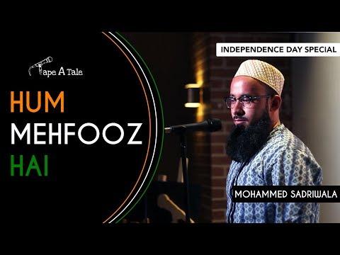 Hum Mehfooz Hai - Mohammed Sadriwala | Kahaaniya - A Storytelling Show By Tape A Tale thumbnail