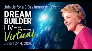 Are You Becoming the Person You Dream of Being? | DreamBuilder Live Virtual