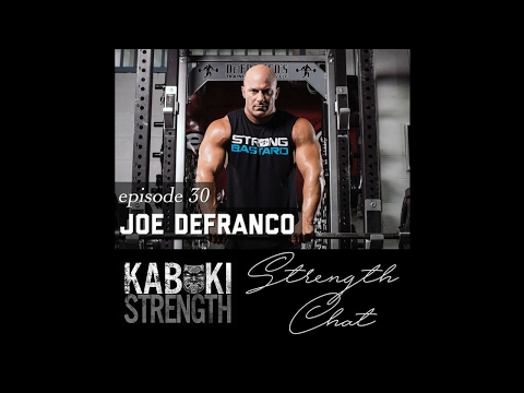 Strength Chat #30: Joe DeFranco