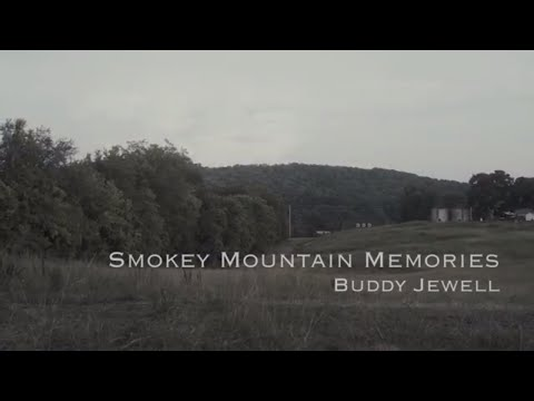 Buddy Jewell   Smokey Mountain Memories