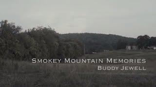 Buddy Jewell - Smokey Mountain Memories (Lyrics In Description) YouTube Videos