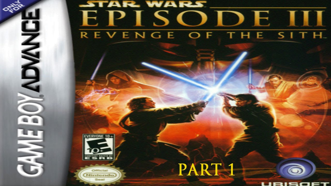 Star Wars Episode Iii Revenge Of The Sith Gba Part 1 Anakin W Commentary Youtube