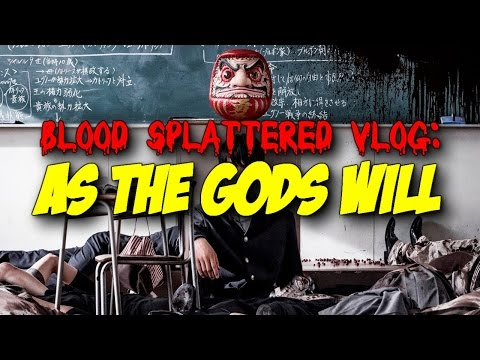 As The Gods Will (2014) - Blood Splattered Vlog (Horror Movie Review)