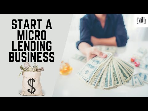 How to Start a Micro-Lending Business   a Clever Way to Start a Microloan Business