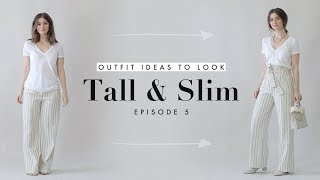 How to Look Taller & Slimmer - Outfit Ideas for Petites Ep. 5