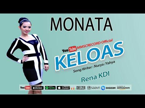 MONATA-- KELOAS--RENA KDI