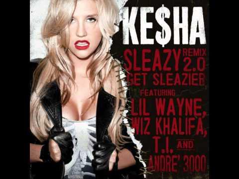 Ke$ha ft Wiz Khalifa, Andre 3000, T.I., Lil Wayne - Sleazy 2.0 remix
