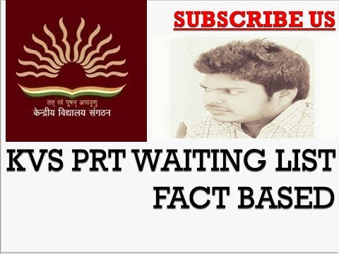 KVS PRT 2017 waiting list doubts and info fact based