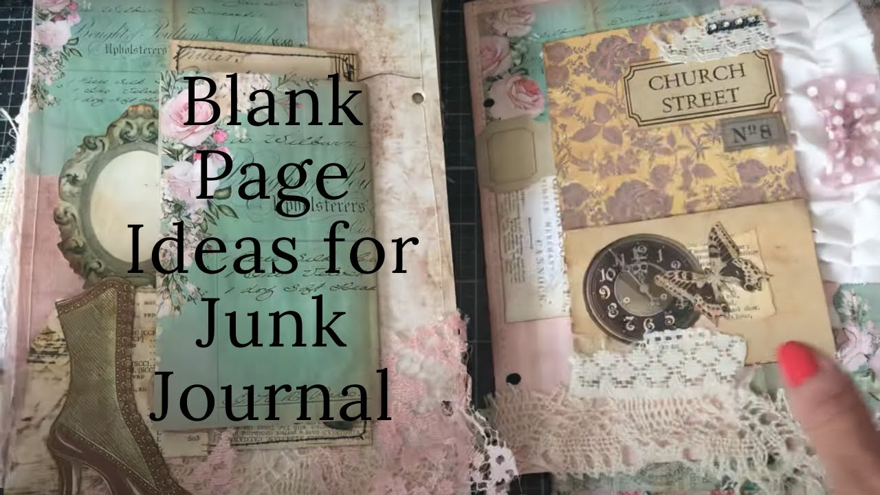Blank Page Ideas for Junk Journal