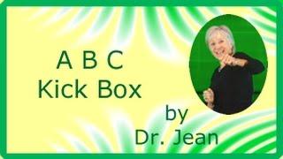A B C Kick Box by Dr  Jean
