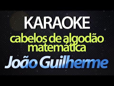 CABELOS DE ALGODÃO  MATEMÁTICA Karaoke  - João Guilherme Banda Fly  Restart