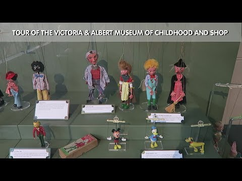 Tour of the Victoria & Albert Museum of Childhood and Gift Shop