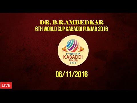 Dr. B. R. Ambedkar 6th World Cup Kabaddi Punjab 2016 | 6th Nov 2016