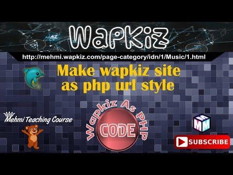 Wapkiz Site Make as php url style with New Code - Mehmi