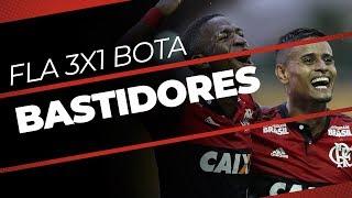 Bastidores   Flamengo 3x1 Botafogo - Carioca 2018