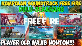 Kumpulan Soundtrack Free Fire Dulu Sekarang Garena Free Fire Indonesia