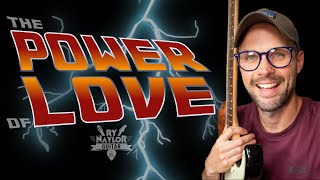 The Power of Love Guitar Lesson - Huey Lewis and The News (Back To The Future)