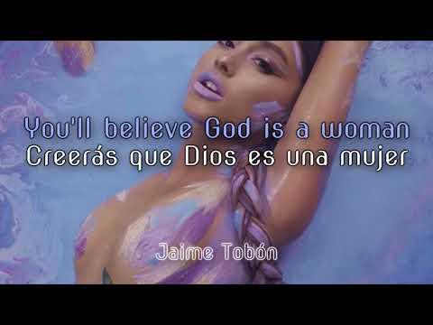 Ariana Grande -  God Is A Woman (Lyrics & Sub Español) ♡