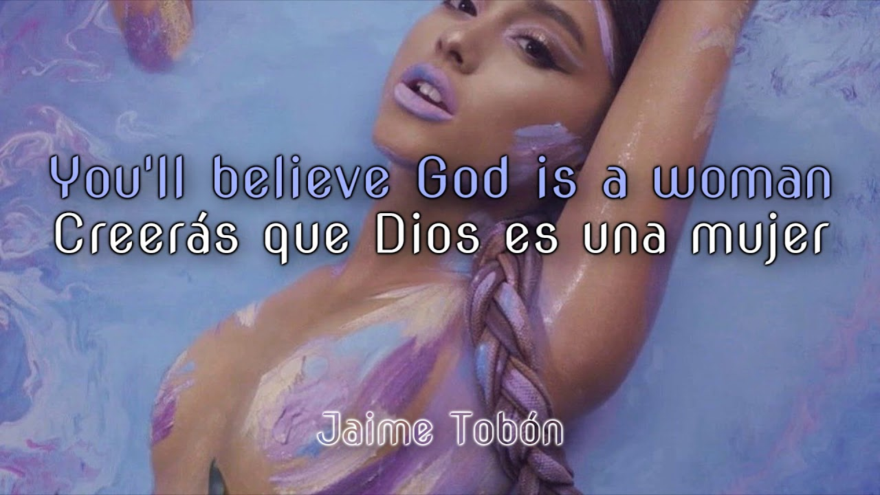 ariana grande god is a woman lyrics sub español