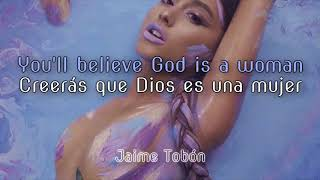 Ariana Grande — God Is A Woman (Lyrics & Sub Español) ♡