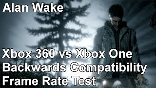 Alan Wake Xbox 360 vs Xbox One Backwards Compatibility Frame Rate Test