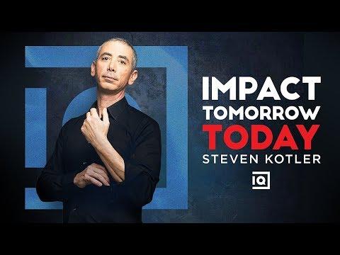 Impact Tomorrow Today - Steven Kotler | Inside Quest #44