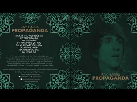 Ray Harris | FULL Propaganda Album | High Quality