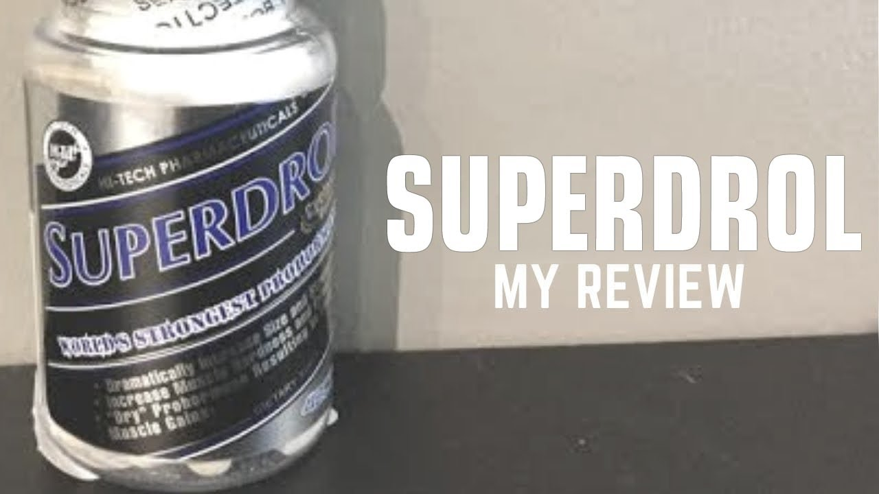 Superdrol My Review!