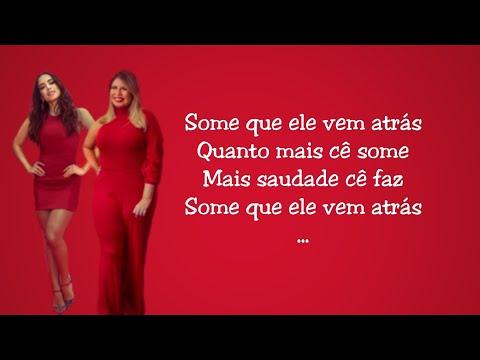 Some que ele vem atrás Letra - Anitta ft Marília Mendonça