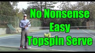 Simple Steps to Hitting a Topspin Serve