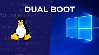 Linux & Windows, Instalación Dual Boot