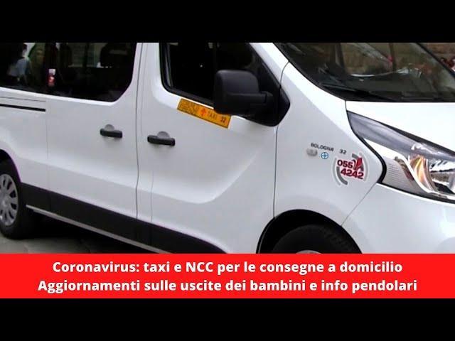 Coronavirus, in Toscana Taxi e Ncc potranno fare consegne a domicilio