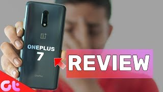 OnePlus 7 Full Review With Pros and Cons   Worth Buying?   GT Hindi
