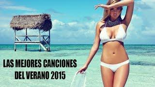 Las Mejores Canciones del Verano 2015 | Summer 2015