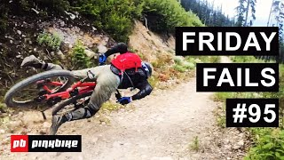 Friday Fails #95