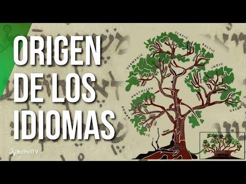 El ORIGEN De Los IDIOMAS